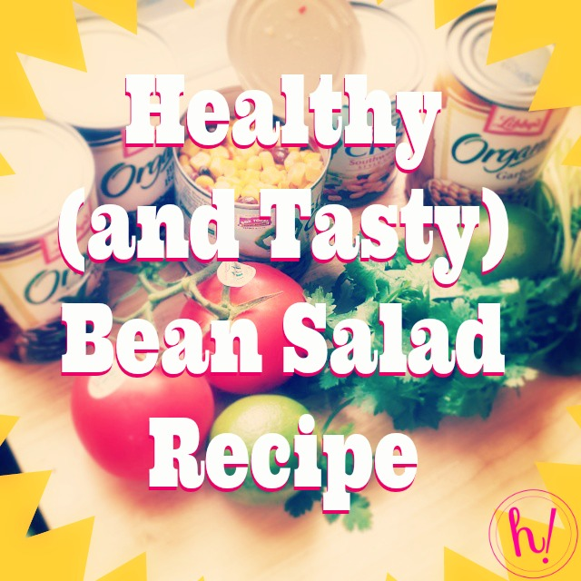 Healthy Tasty Bean Salad Hurray Kimmay