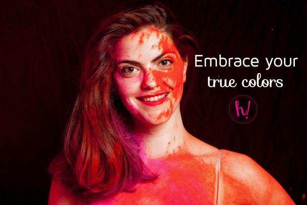embrace your true colors