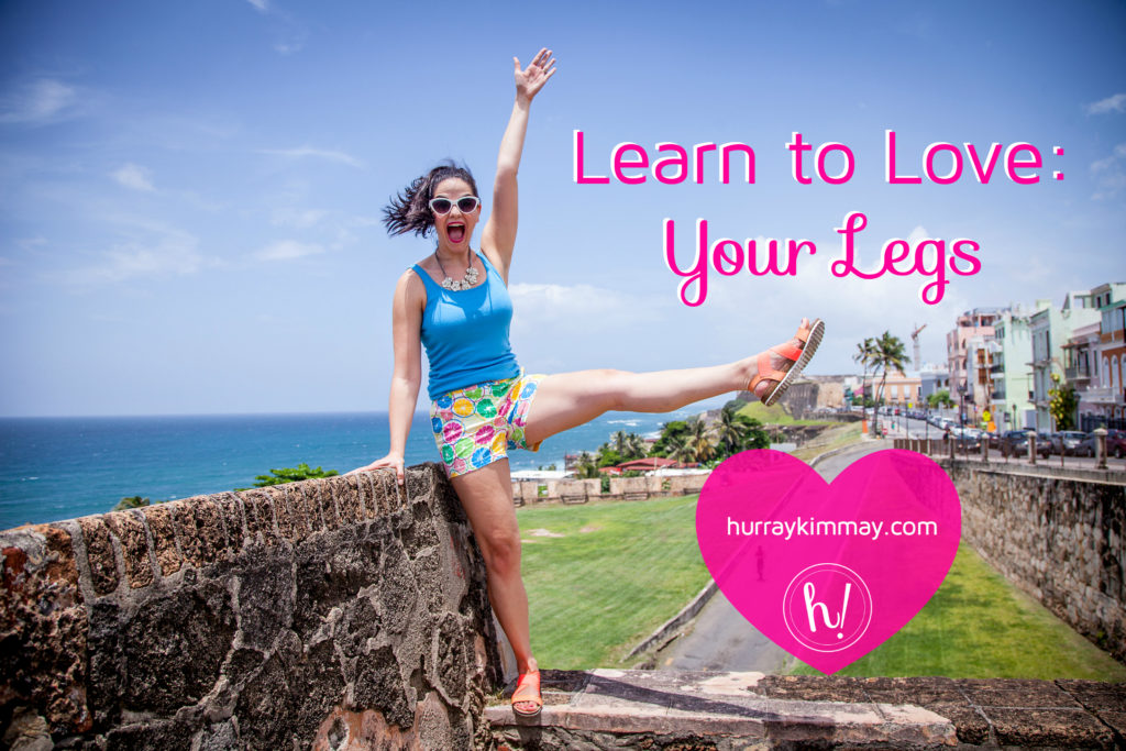 Learn to love your legs blog post on Hurray Kimmay by Kimmay