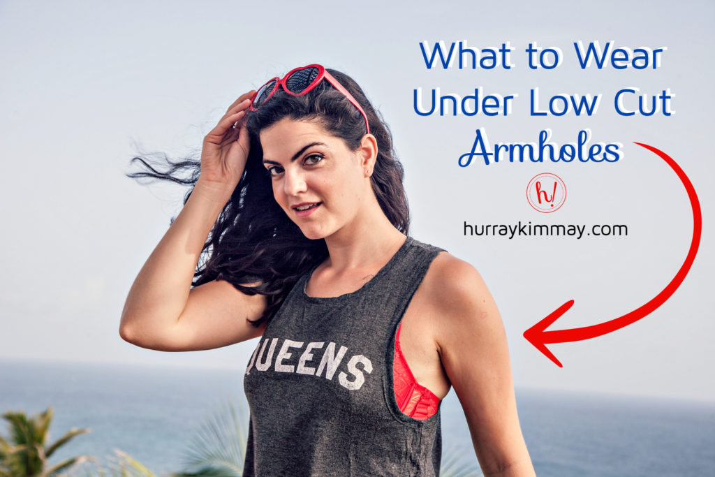 What to wear under low cut armholes blog post by Kimmay