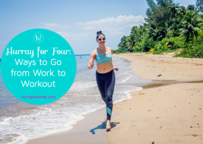 hurray-for-four-ways-to-go-from-work-to-workout-title-hurray-kimmay-blog