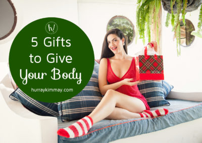 5-gifts-to-give-your-body-title-hurray-kimmay-blog