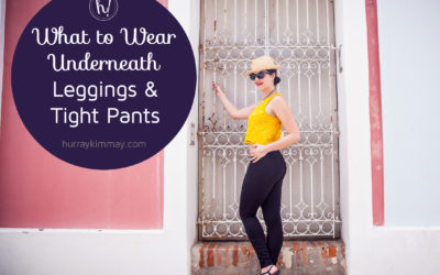 What to Wear Underneath Leggings and Tight Pants