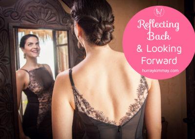 reflecting-back-and-looking-forward-hurray-kimmay-title