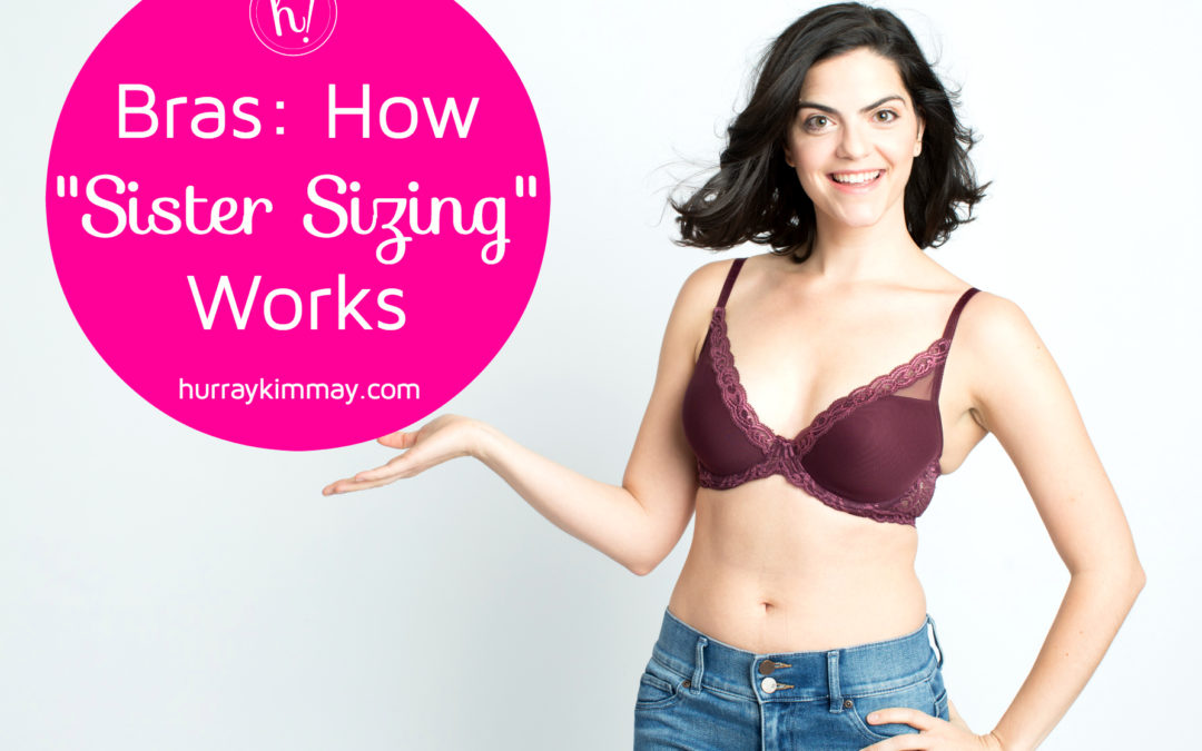 2a4aa4f943fa Bras: What is Sister Sizing? Bra Sizing Explained by Kimmay