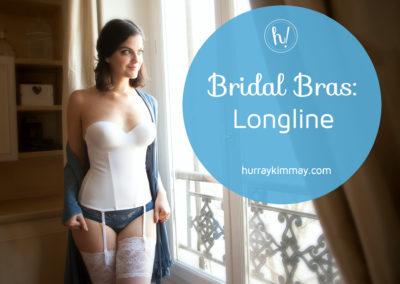 Bridal Bras Longline Hurray Kimmay Blog Title
