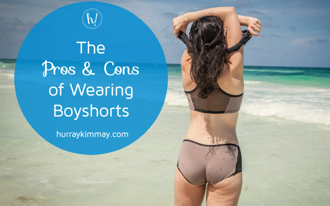 The Pros & Cons of Wearing Boyshorts