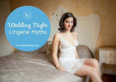 Wedding Night Lingerie Myths HK blog