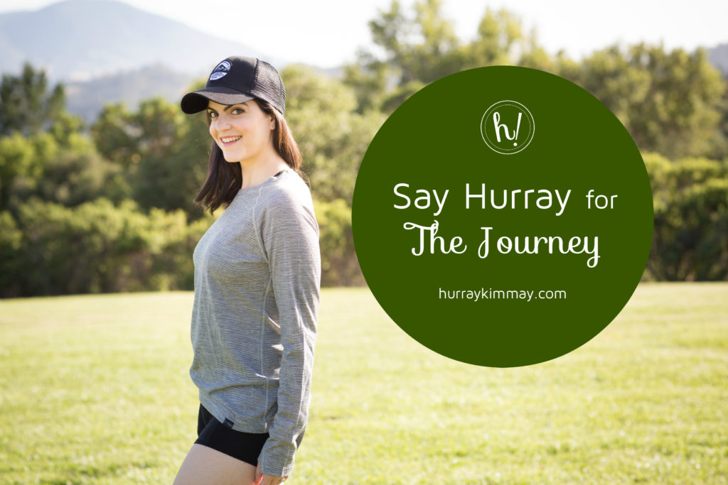 Say Hurray for The Journey with Kimmay