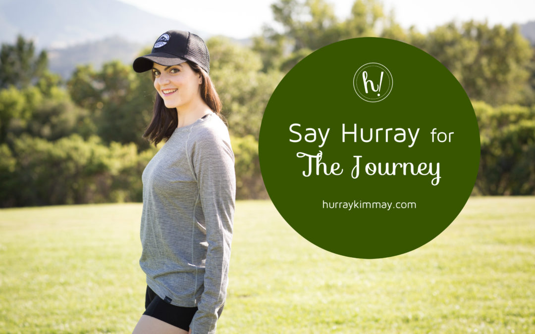 Say Hurray for the Journey