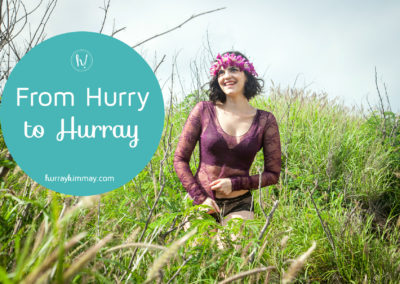 from hurry to hurray Hurray Kimmay blog post title
