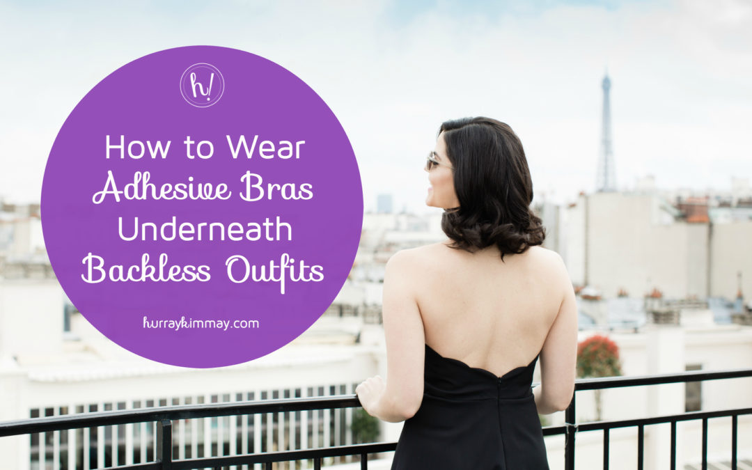 What to Wear Underneath Backless Outfits: Adhesive Bras
