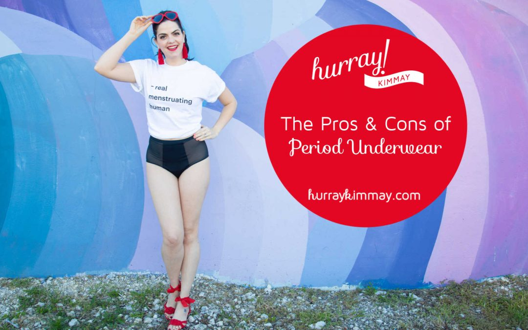 The Pros and Cons of Period Underwear