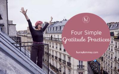 4 Simple Gratitude Practices