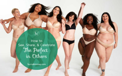 Seeing, Sharing, and Celebrating the Perfect in Others