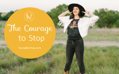 Courage to Stop