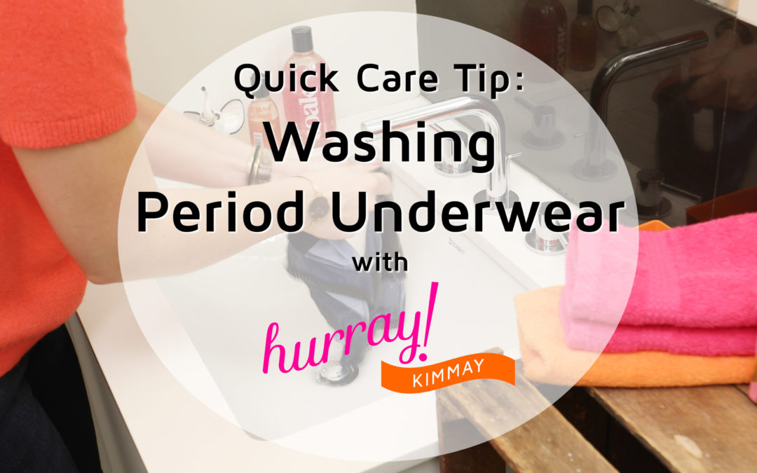 How to Care for Period Underwear